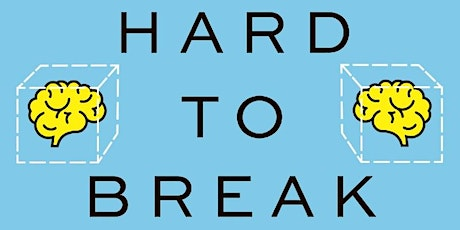 Hard to Break: Why our brains make habits stick tickets