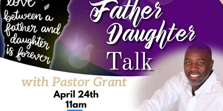 "My Sister's Keepers Women's Ministry Presents : ""Father Daughter Talk"" tickets"