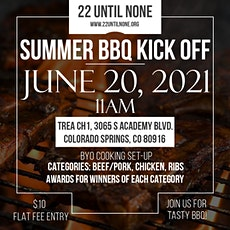 22 Until None - Summer BBQ Kickoff Competition tickets