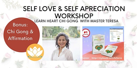 Improve  Self-Love and Self-Appreciation Heart Chi Gong Workshop tickets