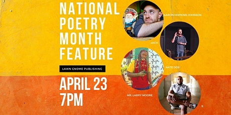 National Poetry Month | Aaron Hopkins-Johnson, Zach, Nate Dos, Larry Moore tickets