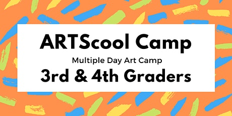 ARTScool Multi-day Art Camp for 3rd & 4th Graders tickets