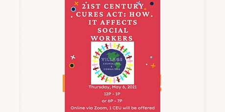 The 21st Century CURES Act and Social Work tickets