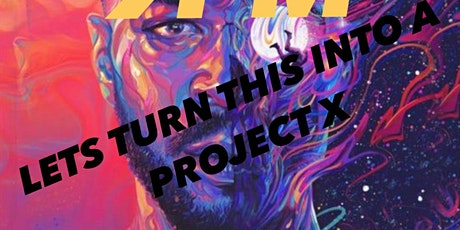 PROJECT X PART 2 tickets
