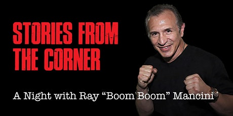 "Ray ""Boom Boom"" Mancini - Stories From The Corner - tickets"