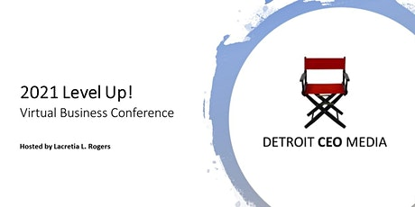 2021 Level Up! Business Conference tickets