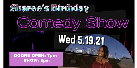 Sharee's Comedy Birthday Bash tickets