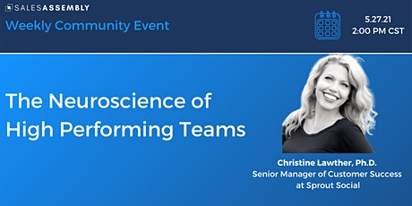The Neuroscience of High Performing Teams tickets