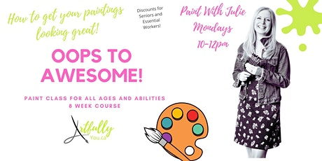 Oops to Awesome Painting Class  8 week program starts 7th June 10am- 12pm tickets