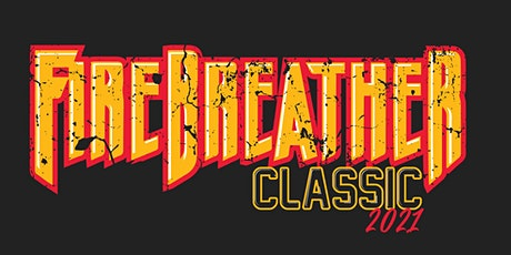 2021 FireBreather Classic tickets