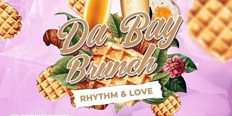 Da Bay Brunch: Rhythm & Love tickets