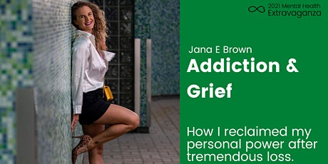 Addiction & Grief: Journey to and through tickets
