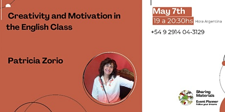 Creativity and Motivation in the English Class by Patricia Zorio tickets