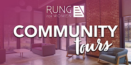 Rung for Women Community Tours tickets