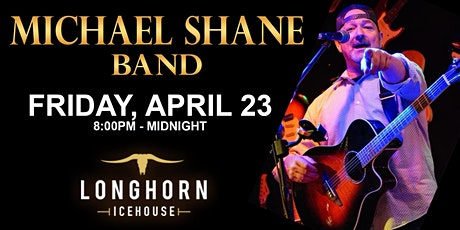 Michael Shane Band LIVE at Longhorn Icehouse! | Free 2-Step Dance Lessons! tickets