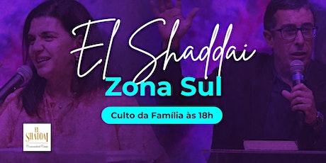 Culto da Família 18 de Abril - Igreja El Shaddai Zona Sul ingressos