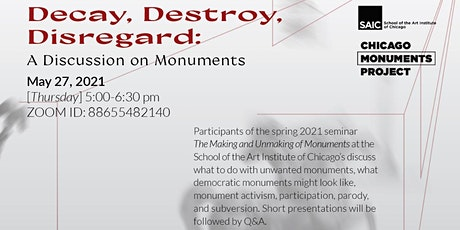 Decay, Destroy, Disregard: A Discussion on Monuments tickets