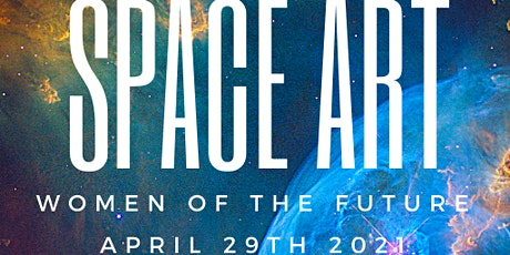 Space Art : Women of the Future tickets