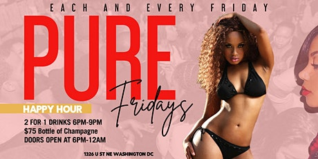 Pure Fridays  Happy Hour &  Evening Party | 2 For 1 Drink Special tickets