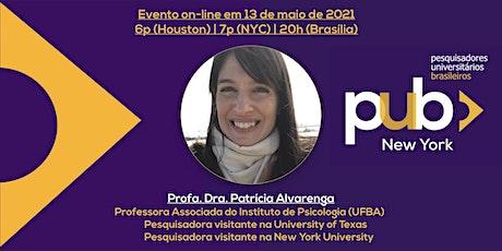 [PUB-NY] Evento maio/2021 - Profa. Dra. Patrícia Alvarenga entradas