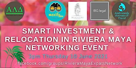 Smart Investing & Relocation in Riviera Maya -  Networking Event entradas