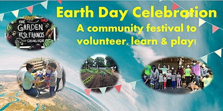 Earth Day Celebration: A community festival to volunteer, learn & play! tickets