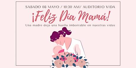 Feliz Día Mamá entradas