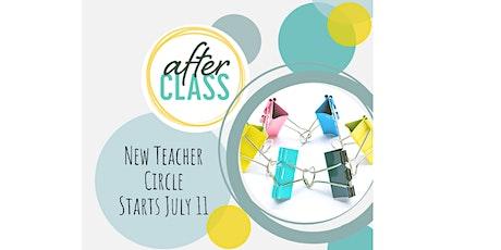 The AfterCLASS New Teacher Circle 2021-2022 tickets
