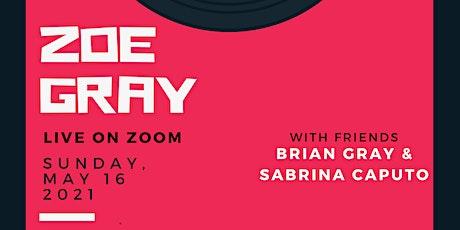 ZOE GRAY Presents… Music, Mirth, & Merriment tickets