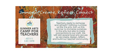 AfterCLASS Summer Arts Camp for Teachers tickets