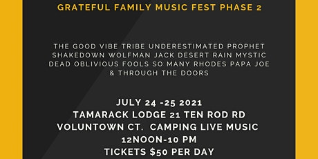 Grateful Family Gathering Music Fest Day 1  Phase tickets
