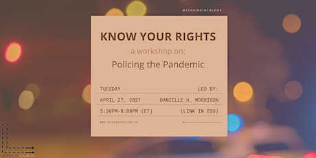 Know Your Rights: Policing the Pandemic tickets