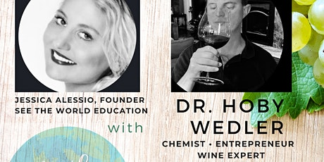 Virtual Wine Tasting Fundraiser for See The World EDU with Dr. Hoby Wedler tickets