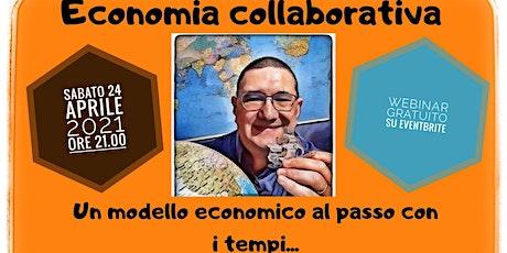 Economia collaborativa: un modello economico al passo con i tempi biglietti