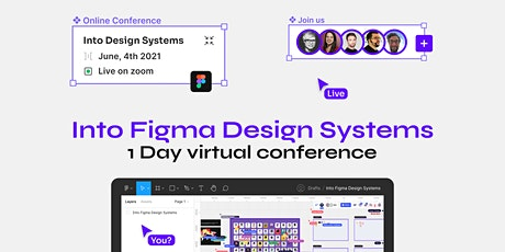 Into Figma Design Systems  - Online Conference tickets