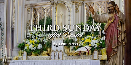 Third Sunday after Easter, 25 April  2021 tickets