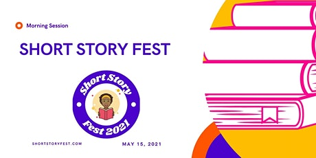 Short Story Fest - Morning Session tickets