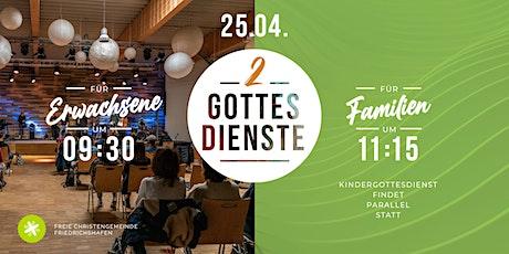 FAMILIENGOTTESDIENST - Sonntag 11:15Uhr // Live Tickets