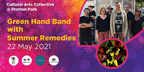 Green Hand Band &  special guests Summer Remedy tickets