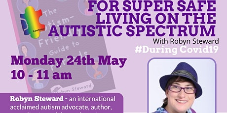 For Super Safe Living on the Autistic Spectrum with Robyn Steward tickets