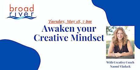 Awaken Your Creative Mindset tickets