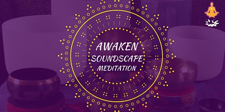 Awaken - A Soundscape Meditation with Dawn James tickets