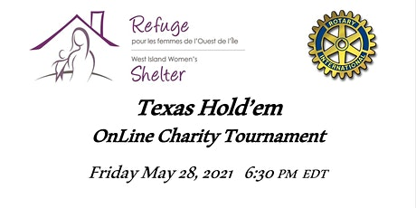 Texas Hold'em Tournament for the West Island Women's Shelter: Rotary tickets