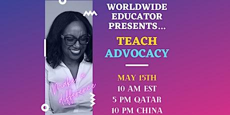 Teach Advocacy tickets