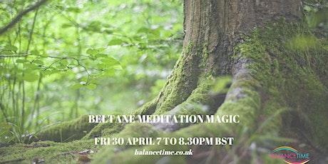 Meditation Magic for Beltane tickets
