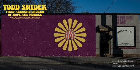 Todd Snider's First Agnostic Church of Hope and Wonder - Documentary Film tickets