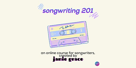 Songwriting 201 - Class of Ninety1 tickets