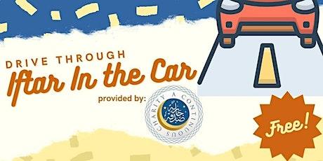 Drive-thru Iftar in the Car tickets