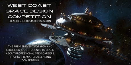 West Coast Space Design Competition - Info Session #2 tickets