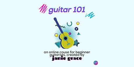 Guitar 101 - Class of Ninety1 tickets